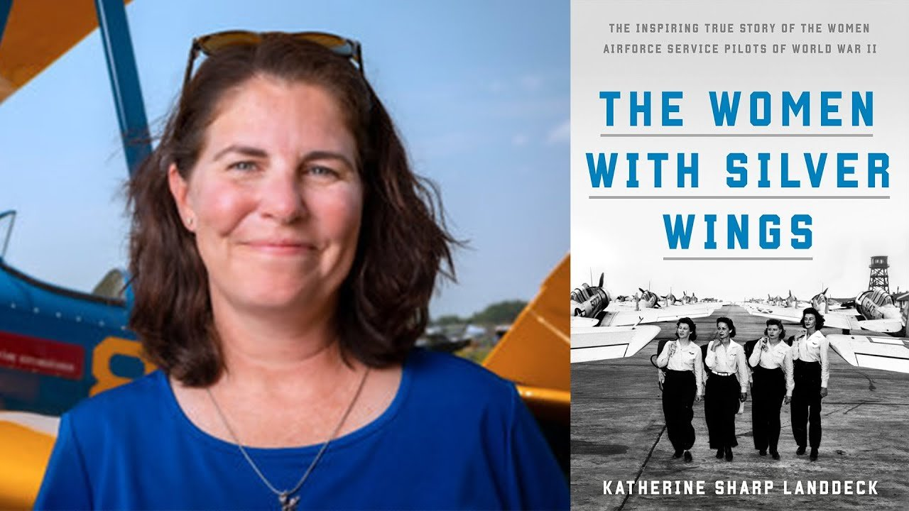 The Women With Silver Wings: The Inspiring True Story of the Women Airforce Service Pilots of World War II by Katherine Sharp Landdeck. Know More!
